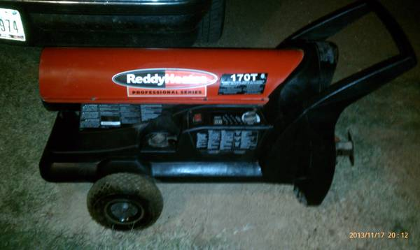 reddy heater 170T - $250 (local delivery)
