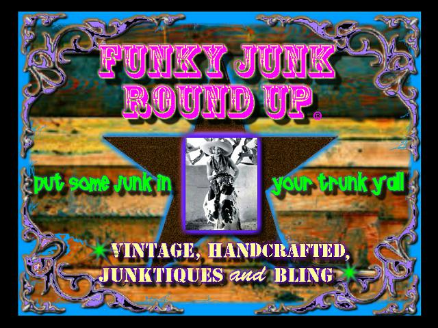 Funky Junk Round UpSept 20th