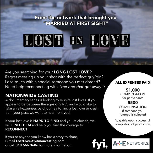 NATIONAL CASTING Pays  1000 Have a LONG-LOST LOVE Also  500 referral fee offered