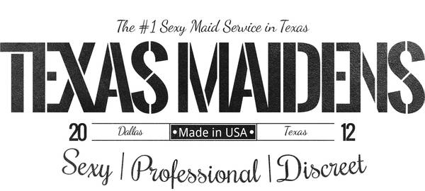 9654   9654 TEXASMAIDENS COM   Texas  Premier Sexy Maid Service   APPLY TODAY amp   Texas Business Expanding to Louisiana