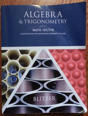 Algebra Trigonometry - BRCC Custom Edition for BRCC - MATH 101110 - $15 (Baton Rouge)
