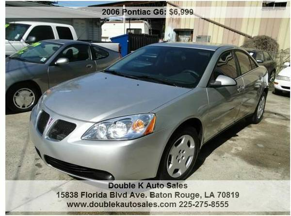 2006 PONTIAC G6 SEDAN - $6999 (DOUBLE K AUTO SALES )