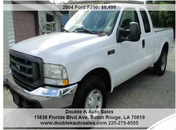 2004 FORD F250 XL SUPER CAB - $6499 (DOUBLE K AUTO SALES )