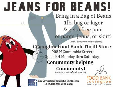 7 17-7 31  JEANS FOR BEANS   BRING US BEANS GET FREE JEANS  COVINGTON FOOD BANK THRIFT STORE