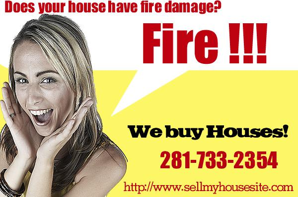 We buy fire damaged houses 281-733-2354