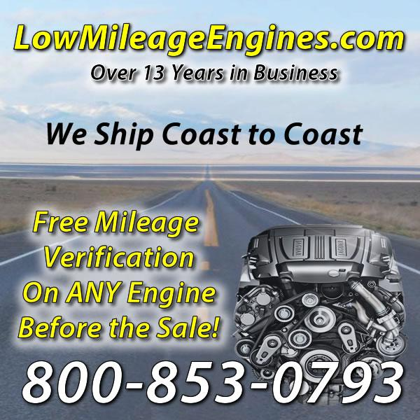28663 Low Mileage Replacement Engines -  800-853-0793  Salvaged and Used Low Mileage