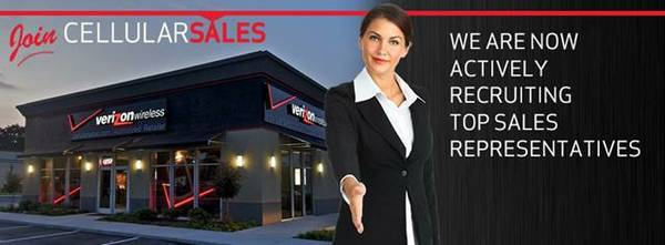 CELLULAR SALES Verizon is looking for Sales Professionals