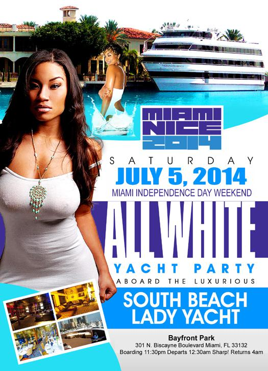 Miami Nice 2014 The 4th of July independence Day Weekend All White Yacht Party