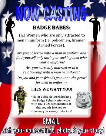 CASTING  Single  badge bunnies  who love men in uniform  Nationwide