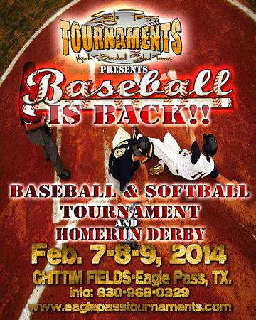 Baseball Softball Tournament and Homerun Derby   -   x0024 10  Eagle Pass  TX