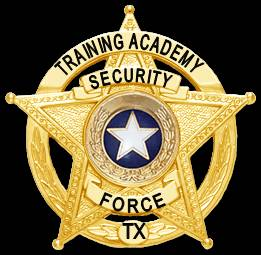 TEXAS SECURITY OFFICER TRAINING  SECURITY FORCE TRAINING ACADEMY