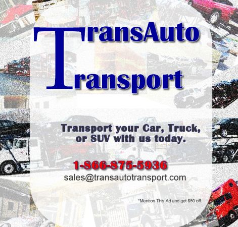 Trans Auto Transport (We transport SUVs, automobiles, motorcycles). (((Nation Wide (USA)))