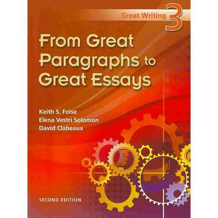 great essays third edition keith s. folse Great essays by folse, keith s available in trade paperback on powellscom, also read synopsis and reviews.