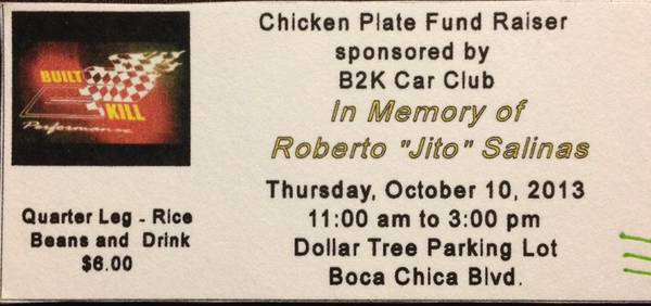 Chicken Plate Fund Raiser - $6 (Brownsville Tx)