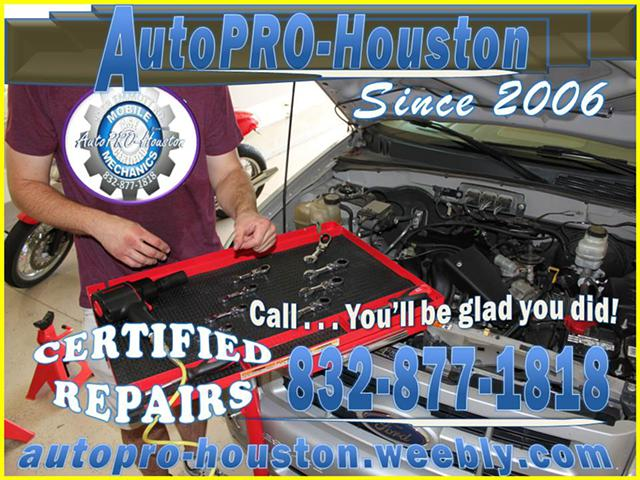 We do it ALL for LESS  AutoPRO-Houston Since 2006  - and Mobile too