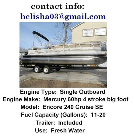 2OO8 Bentley Encore 240 Cruise SE Pontoon Boat - $2400