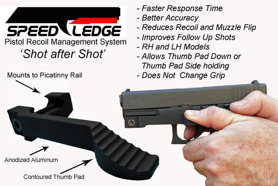 49 95  Speed Ledge - Pistol Recoil Accessory - Tame the Recoil - Shot after Shot