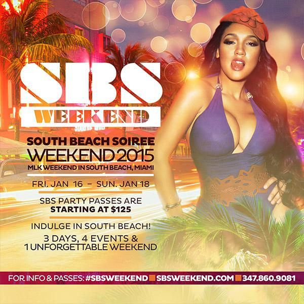 SBS Weekend 2015 The Ultimate MLK Weekend Party in South Beach Miami