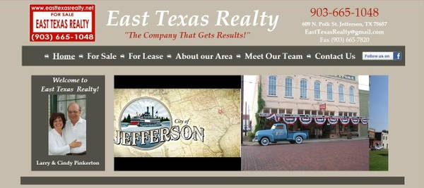 TO VIEW PROPERTIES  GO TO WWW EASTTEXASREALTY NET  EAST TEXAS
