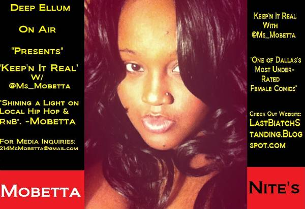 Deep Ellum On Air Present s Keep n It Real With  Ms_Mobetta  Downtown Dallas