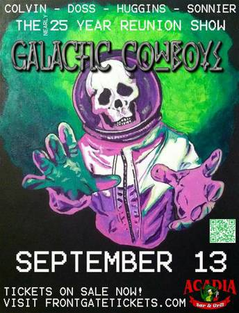 WIN   Galactic Cowboys Reunion Show tickets  Acadia Bar  amp  Grill