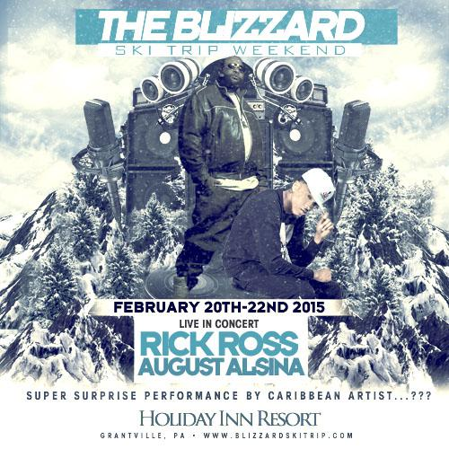 BLIZZARD SKI TRIP 2015 Performing Live Rick Ross and August Alsina