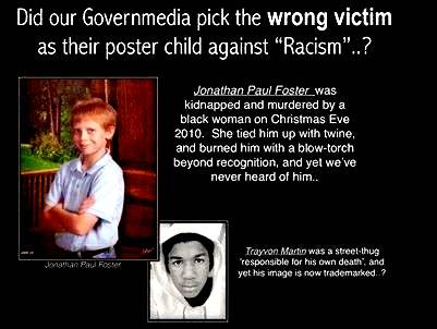 Trayvon Marton what about Jonathan Paul Foster