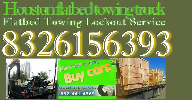 N Houston Flatbed Towing $45 Lockout Car  832-615-6393 Tool box Motorcycle flatbed tow Truck