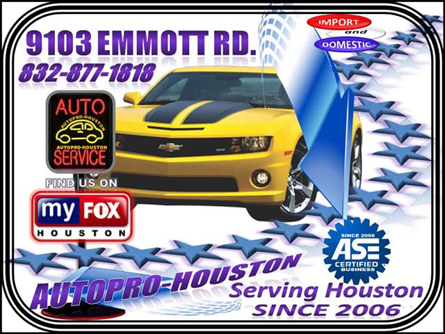 The right Quality Parts The right Repair from a Shop you can Trust . . . AutoPRO-Houston
