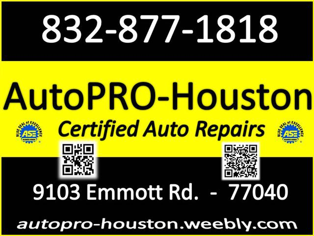 The right repair The right parts from the right Shop you can trust . . . AutoPRO-Houston