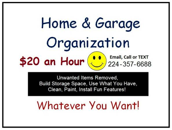965896589658 $20 Hr. Home Garage Organizer  Improve Quality of Your L ( 965896589658 ANYWHERE You Need it Done)