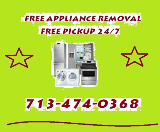 Free Appliance Removal-  Call Anytime (Houston)