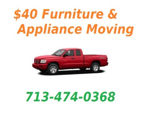 FLAT RATE FURNITURE AND APPLIANCE MOVING  DELIVERY (HOUSTON)