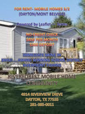 Riverforest Mobile Home Park-Owner Finance FOR RENT- MOBILE HOMES 32 (4914 Riverforest Drive Dayton, TX 77535)