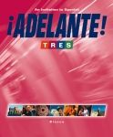 Adelante Tres Spanish Text Book - $100 (45 South  Woodridge)
