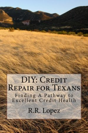 DIY CREDIT REPAIR FOR TEXANS - $25 (TEXAS)
