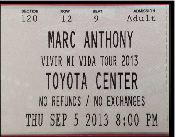 Marc Anthony 5 TICKETS - $220 (TOYOTA CENTER)