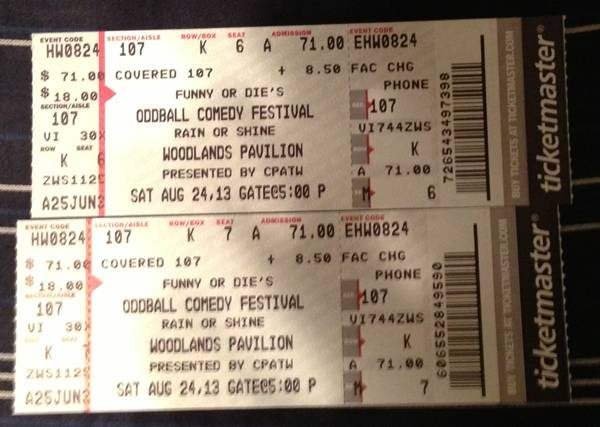 2 tickets Oddball Fest with Dave Chappelle Flight of the Conchords - $125 (section 107, row K seats 6 7)