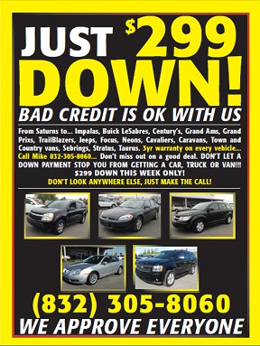 Need a car with  299 down payment  even with bad credit call now 3 Year free warranty