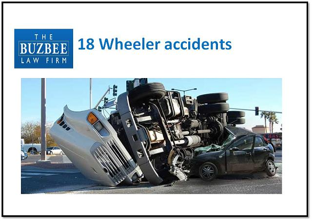 18 Wheeler Accident Attorney  18 Wheeler Accident Lawyer  The Buzbee Law Firm