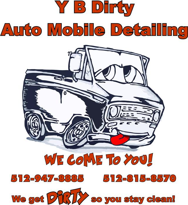 Y B Dirty Auto Mobile Detailing Limited Time Special- 512-947-8885