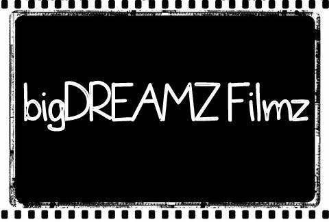 New film company bigDREAMZ Filmz Looking For Crew     DFW