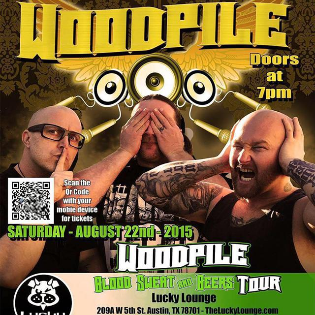 Free tickets come see Woodpile August 22  Lucky Lounge