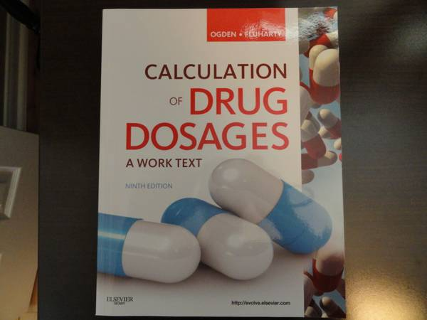 Calculation of Drug Dosages Ninth 9th Ed. CTC Pharmacology RNSG 1301 - $60 (Georgetown)