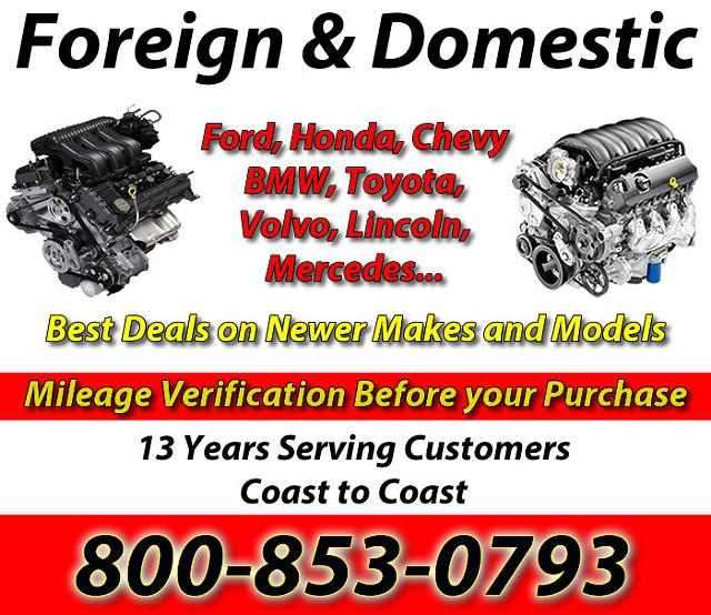 Low Mileage Used Engines -  800-853-0793  1 Supplier of Low Mileage Salvaged Engines