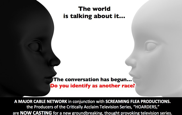 NATIONWIDE CASTING Ever feel you were born the wrong race  apply here