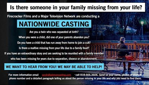 New Show Casting Is a family Member MISSING from your Life  Let us HELP