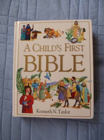 A CHILD S FIRST BIBLE  Brand new  -   x0024 5  Lafayette