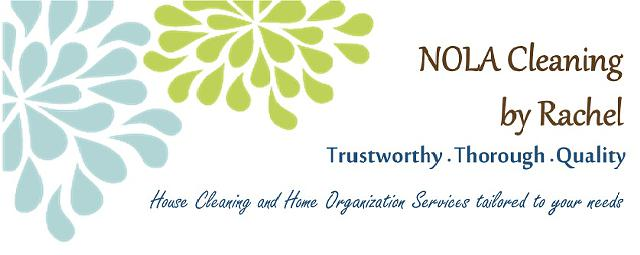 NOLA Cleaning by Rachel - House Cleaning  Home Organization Services