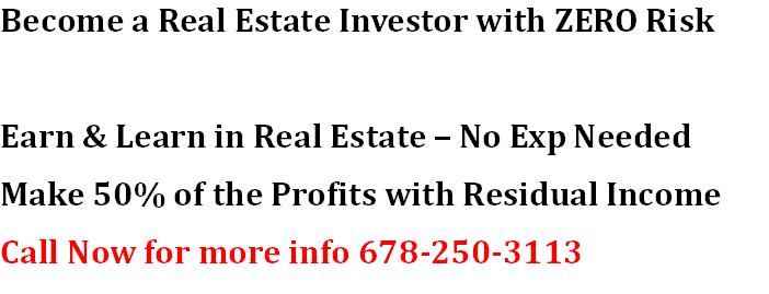 Become a Real Estate Investor with ZERO Risk